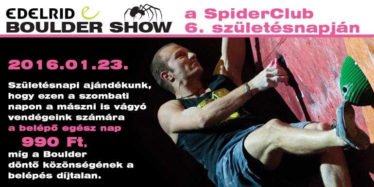 Idén is Edelrid Boulder Show a Spider Club születésnapján!